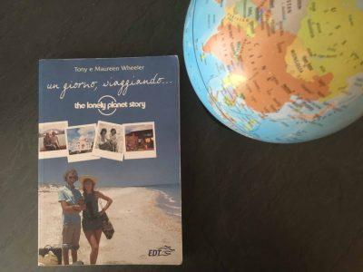 Libri in viaggio: Un giorno, viaggiando… The Lonely Planet story